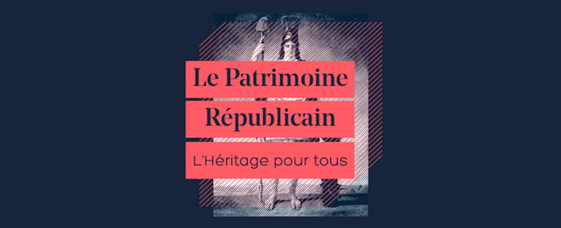 Le « patrimoine républicain »