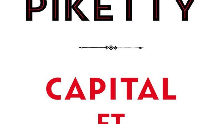 Les inégalités ne sont pas une fatalité : lecture commentée de Capital et Idéologie de Thomas Piketty