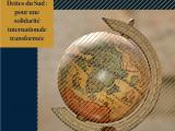 Dettes du Sud : pour une solidarité internationale transformée